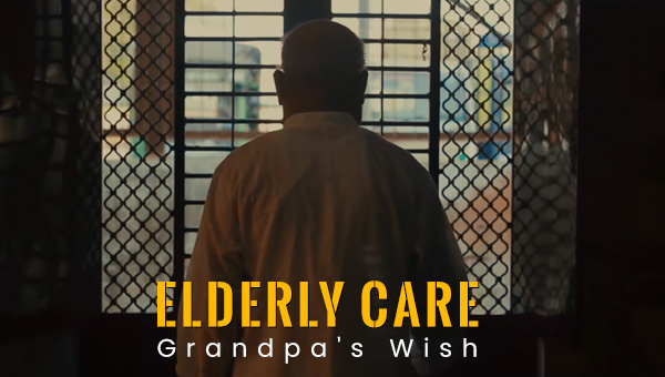 Elderly Care | Grandpa's Wish | Short Film